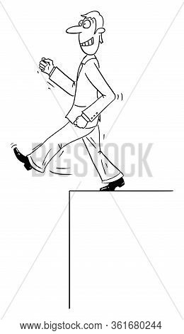 Vector Funny Comic Cartoon Drawing Of Confident Businessman Or Man Walking Forward Ignoring Gap Or C