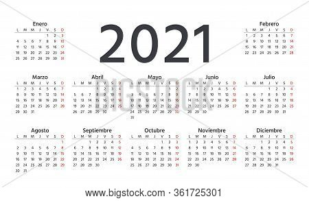 Spanish Calendar 2021 Year. Week Starts Monday. Vector. Spain Calender Template. Yearly Stationery O