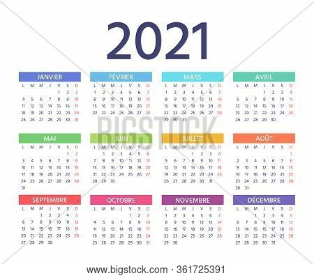 French Calendar 2021 Year. Vector. Week Starts Monday. France Calender Template. Yearly Stationery O