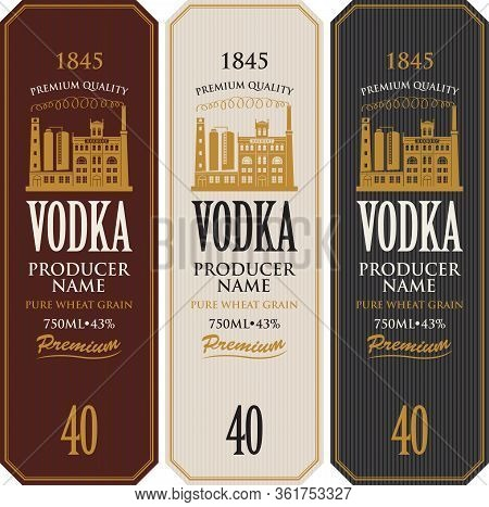 Set Of Vodka Labels With The Image Of Distillery Building. Decorative Vector Labels For Vodka In Ret