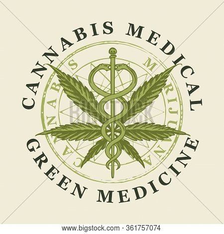 Vector Banner For Medical Marijuana. A Round Emblem With A Hand-drawn Hemp Leaf And A Caduceus With