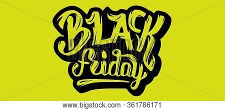 Black Friday Shopping Event Sale Off Calligraphy On Yellow Background. Royalty High-quality Free Bes