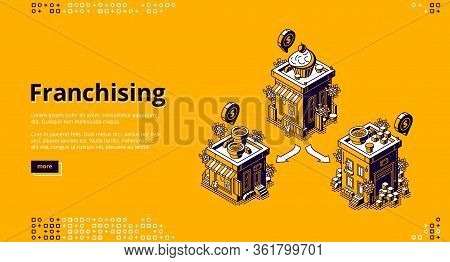 Franchising Isometric Landing Page. Franchise Business Branch Expansion. Small Enterprise, Company,