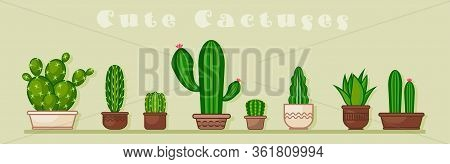 Cactus Icons In A Flat Style On Background. Home Plants Cactus In Pots And With Flowers. A Variety O
