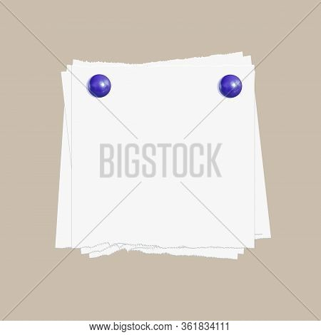 Vector Paper Sheets Pinned By The Blue Pin Buttons, Torn Edges Notepaper, Blank Mockup, Illustration
