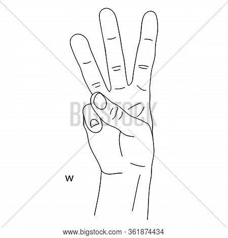 W Is The Twenty-third Letter Of The Alphabet In Sign Language. Three Fingers Raised In The Air. The
