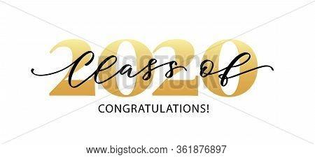 Class Of 2020. Congratulations. Lettering Graduation Logo. Modern Calligraphy. Vector Illustration.
