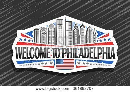 Vector Logo For Philadelphia, White Decorative Badge With Line Illustration Of Modern Philadelphia C