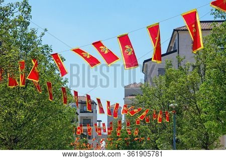 Flags Of Montenegro On Street During Public Holiday Of Independence Day ( Dan Nezavisnosti ) On May