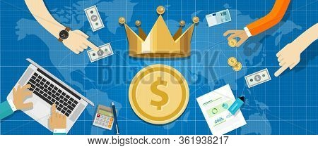 Cash Is King Concept The Importance Of Cash Flow In Business Company Transaction World Wide