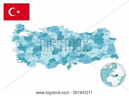 Turkey Administrative Blue-green Map With Country Flag And Location On A Globe.