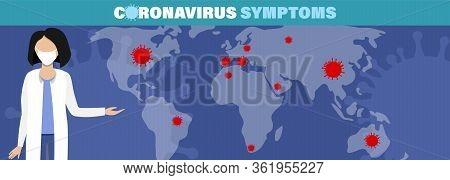 Coronavirus Disease. Infographic Symptoms Vector Illustration Covid-19 Infection Medical Background.
