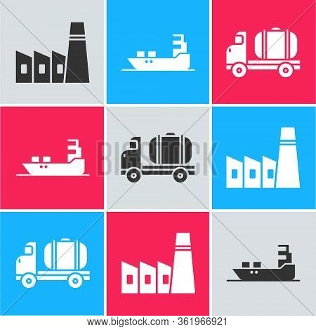 Set Oil Industrial Factory Building, Oil Tanker Ship And Tanker Truck Icon. Vector