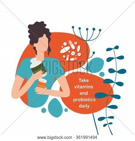 Woman Holding Vitamins And Probiotics. Vector Isolated Illustration In Cartoon Style Of A Woman With