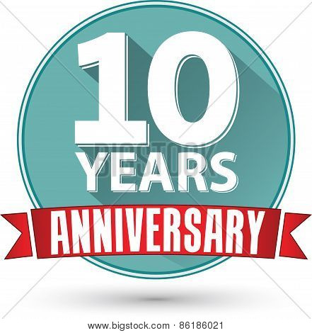 Flat Design 10 Years Anniversary Label With Red Ribbon, Vector Illustration