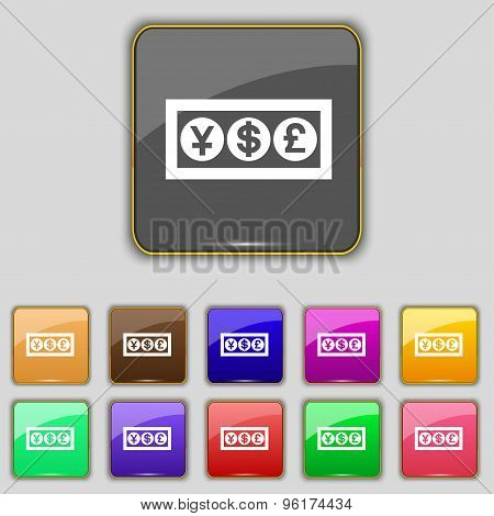 Cash Currency Icon Sign. Set With Eleven Colored Buttons For Your Site. Vector