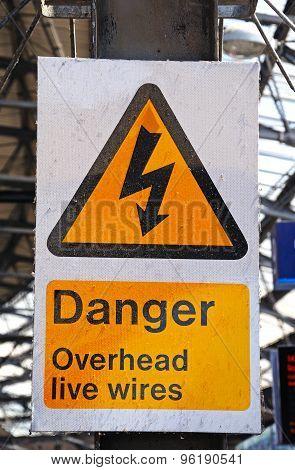 Danger Overead Live Wires Sign.