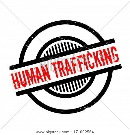 Human Trafficking rubber stamp. Grunge design with dust scratches. Effects can be easily removed for a clean, crisp look. Color is easily changed.