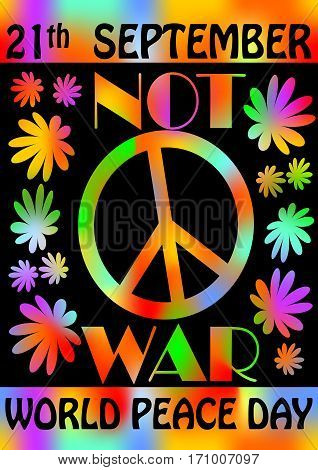 World peace day 21th September colorful rainbow flyer template poster with flowers and anti-war retro motif of hippies movement