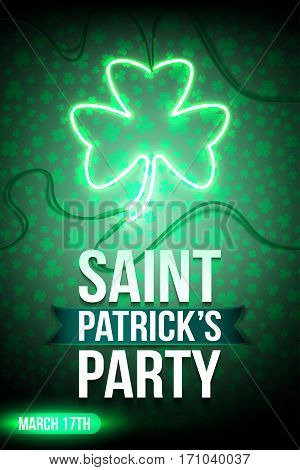 Flyer for Saint Patrick's Party with a Green Neon Sign Shamrock Clover on dark background. Design element for St Patrick's Day. Ready for your design, greeting card, banner. Vector illustration.