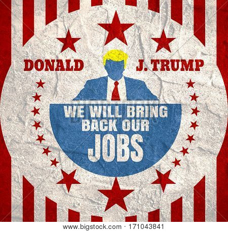 USA - January, 2017: An illustration of a businessman icon in flat style and the US President Donald Trump name. Himself quote text. We will bring back our jobs