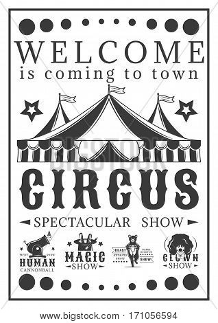 Advertising poster invitation to the circus. Vintage vector illustration. amazing show
