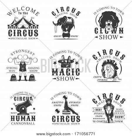 Circus set of vector vintage emblems, labels, badges and logos in monochrome style on white background. Amazing show design elements