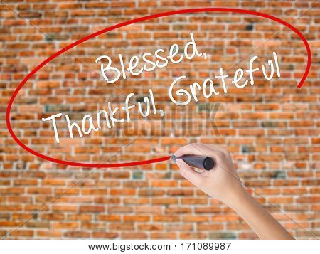 Woman Hand Writing  Blessed Thankful Grateful With Black Marker On Visual Screen