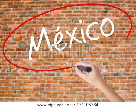 Woman Hand Writing Mexico (in Spanish) With Black Marker On Visual Screen.