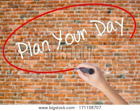 Woman Hand Writing Plan Your Day With Black Marker On Visual Screen