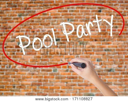 Woman Hand Writing Pool Party With Black Marker On Visual Screen