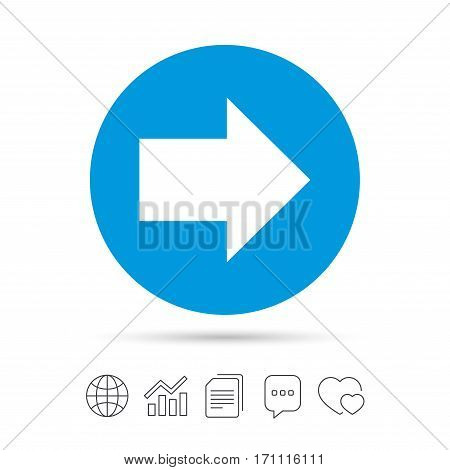 Arrow sign icon. Next button. Navigation symbol. Copy files, chat speech bubble and chart web icons. Vector