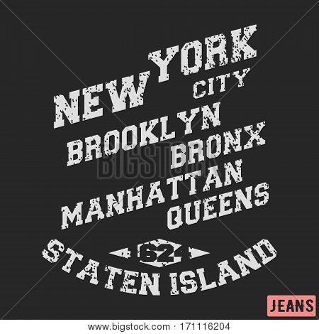 T-shirt print design. New York City vintage stamp. Printing and badge applique label for t-shirts jeans casual wear. Vector illustration.
