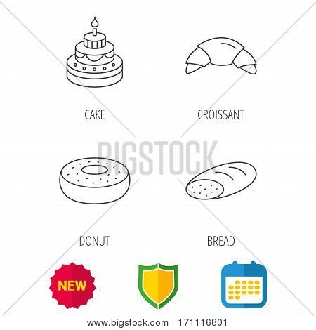 Croissant, cake and bread icons. Sweet donut linear sign. Shield protection, calendar and new tag web icons. Vector
