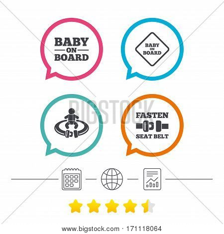 Baby on board icons. Infant caution signs. Fasten seat belt symbol. Calendar, internet globe and report linear icons. Star vote ranking. Vector