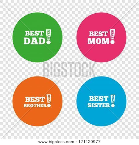 Best mom and dad, brother and sister icons. Award with exclamation symbols. Round buttons on transparent background. Vector
