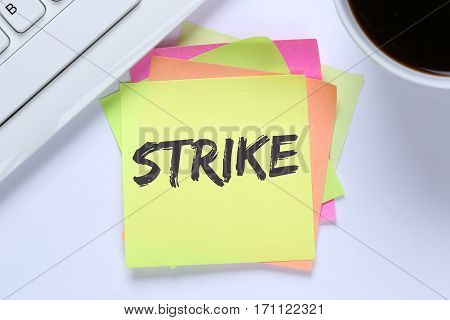 Strike Protest Action Demonstrate Jobs, Job Employees Desk Keyboard