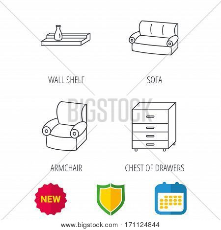 Sofa, wall shelf and armchair icons. Chest of drawers linear sign. Shield protection, calendar and new tag web icons. Vector