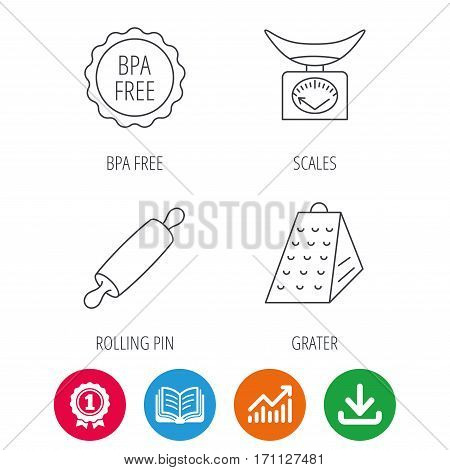 Kitchen scales, rolling pin and grater icons. BPA free linear sign. Award medal, growth chart and opened book web icons. Download arrow. Vector