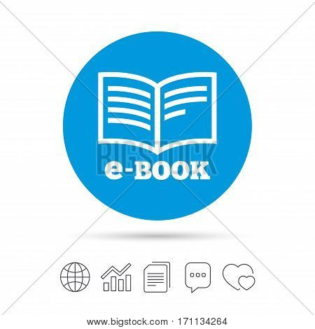 E-Book sign icon. Electronic book symbol. Ebook reader device. Copy files, chat speech bubble and chart web icons. Vector