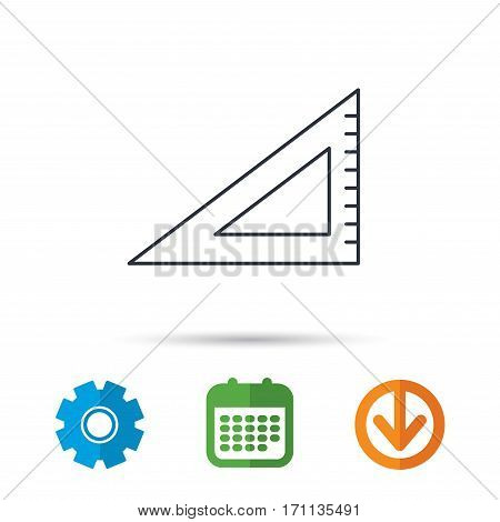 Triangular ruler icon. Straightedge sign. Geometric symbol. Calendar, cogwheel and download arrow signs. Colored flat web icons. Vector