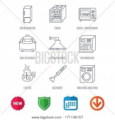 Microwave oven, washing machine and blender icons. Refrigerator fridge, dishwasher and multicooker linear signs. Coffee icon. New tag, shield and calendar web icons. Download arrow. Vector
