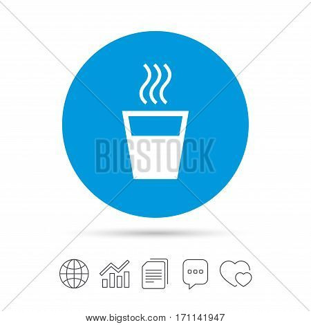Hot water sign icon. Hot drink glass symbol. Copy files, chat speech bubble and chart web icons. Vector