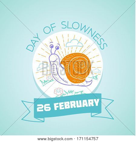 26 February  Day Of Slowness