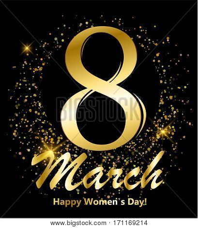 8 march postcard. Shiny glitter lettering. Digit eight made of gold on black background. Glowing International women`s day banner or poster or card