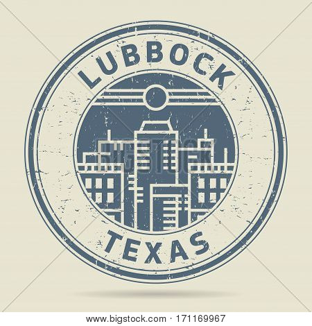 Grunge rubber stamp or label with text Lubbock Texas written inside vector illustration