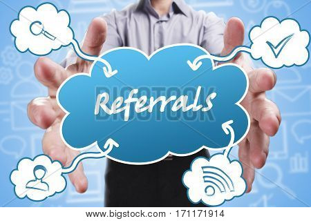 Business, Technology, Internet And Marketing. Young Businessman Thinking About: Referrals