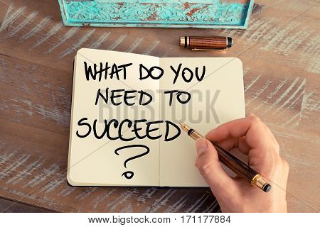 Question What Do You Need To Succeed ?