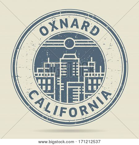 Grunge rubber stamp or label with text Oxnard California written inside vector illustration