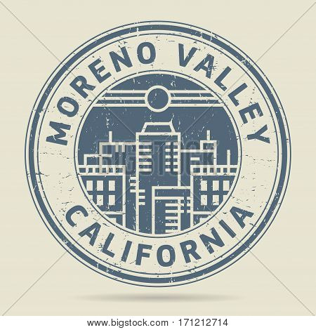 Grunge rubber stamp or label with text Moreno Valley California written inside vector illustration